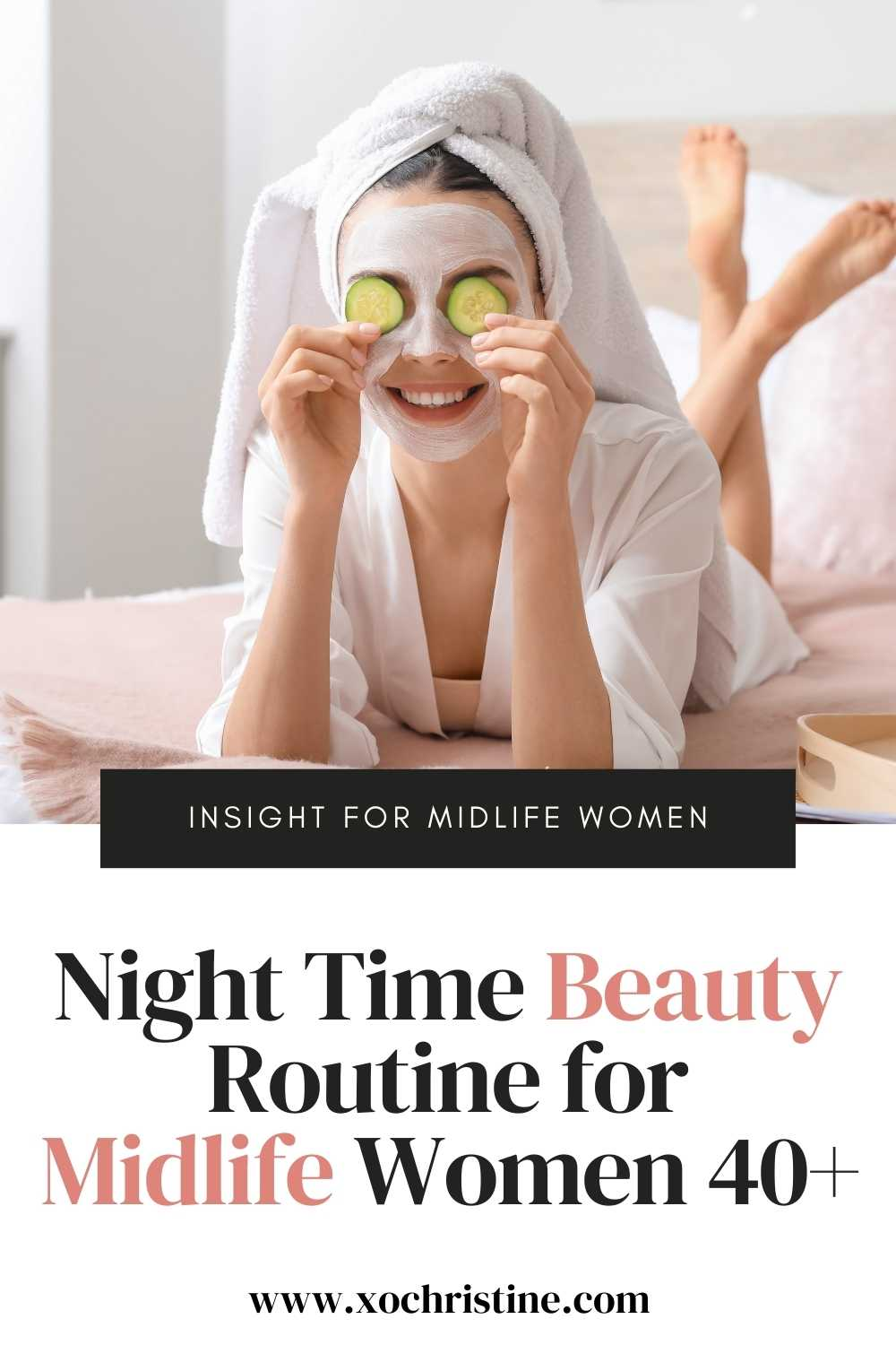 Nighttime beauty routine for women over 40+
