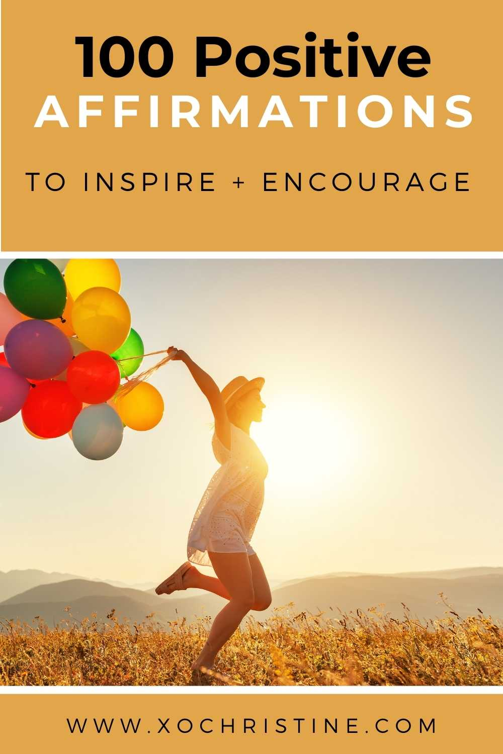 100 positive morning affirmations to start the day off right!