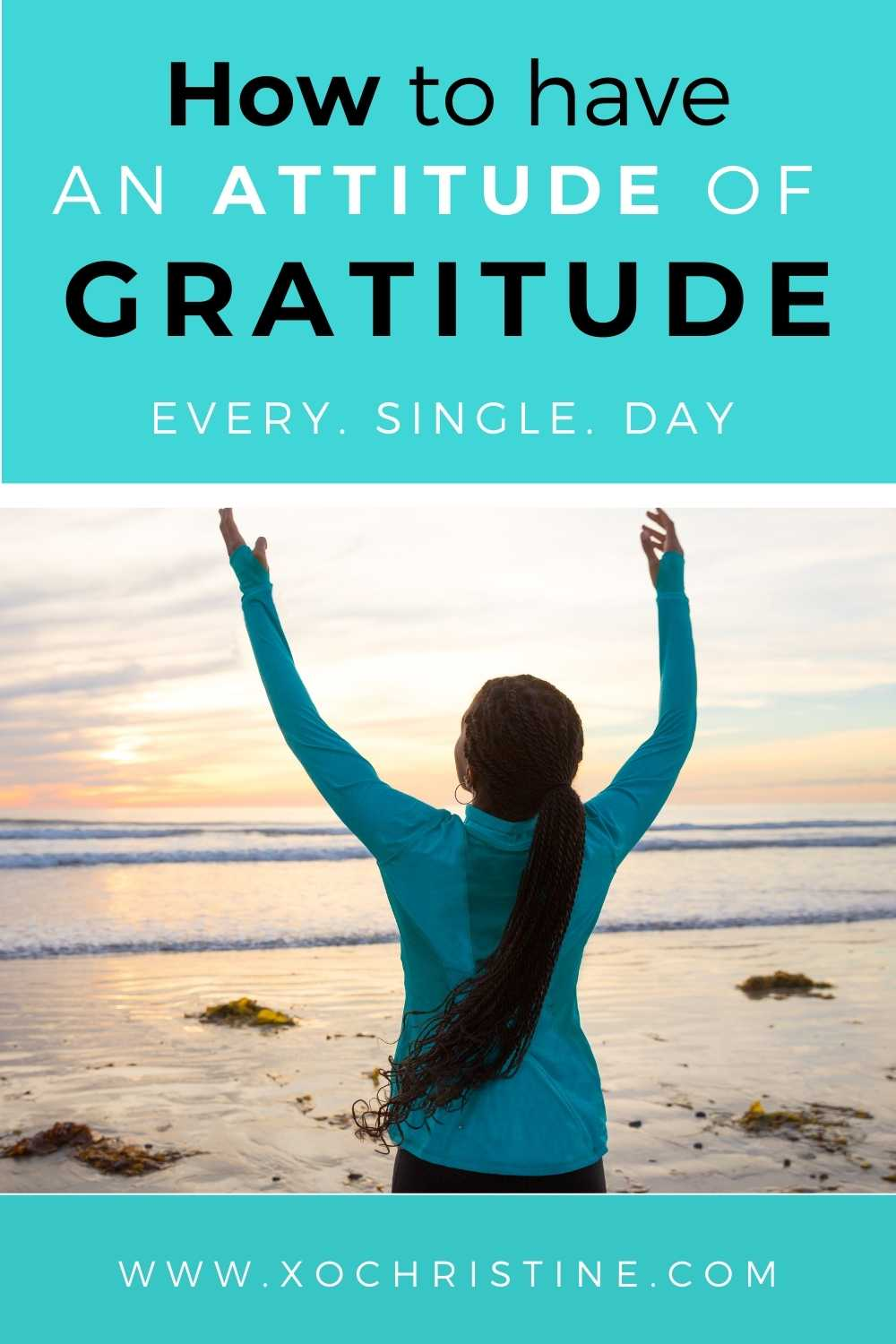 How to practice gratitude every day (a step-by-step guide) 2021