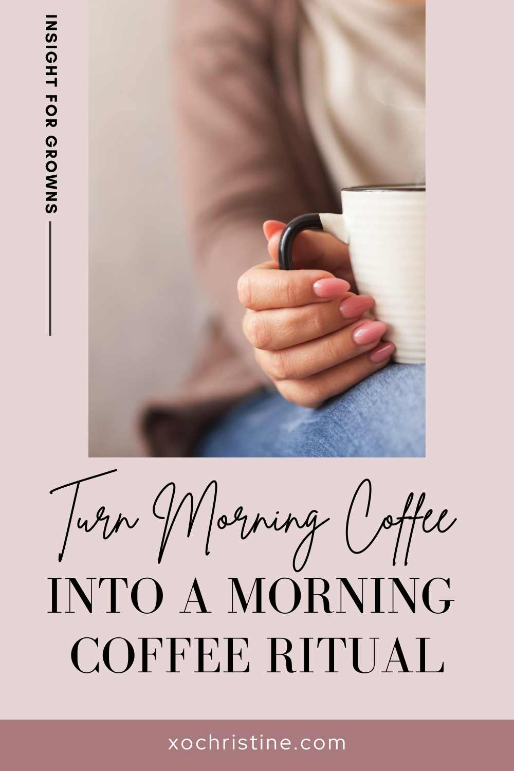 Turn the best morning coffee routine into a morning coffee ritual!  It's like self-care in a cup!